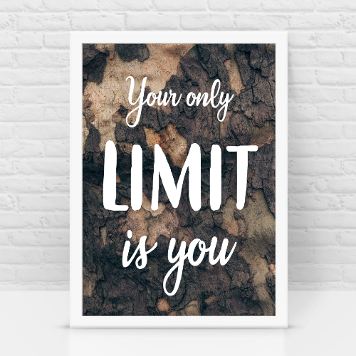 Your Limit is you